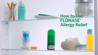 Download FLONASE® Allergy Relief How To Use Video