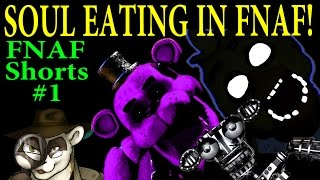 Download SOUL EATING IN FNAF! - FNAF Theory Shorts #1 - The Ferret Theory Video