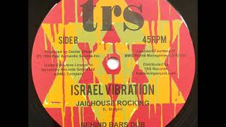 Download Israel Vibration - Jailhouse Rocking + Dub - 12″ Top Ranking Sound 2018 - LOCKED ME UP BEHIND BARS Video