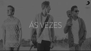 Download D.A.M.A - Às Vezes Video