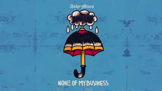 Download Andy Mineo - None of My Business Video