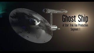 Download ″Ghost Ship″ A Star Trek Fan Production Segment 1 Video