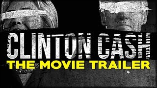 Download Clinton Cash - The Movie - TRAILER Video