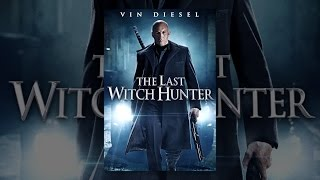 Download The Last Witch Hunter Video