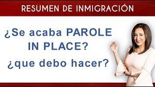 Download ¿Se termina PAROLE IN PLACE? Video