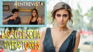 Download LAS 50 DE SOFÍA RIVERA TORRES Video