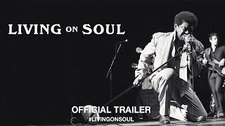 Download Living On Soul - Official Trailer Video