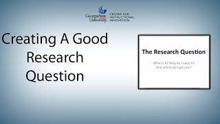 Download Creating a Good Research Question Video