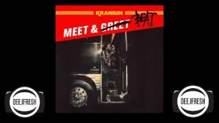 Download KRANIUM – MEET & BEAT • JULY 2017 • @DEEJFRESH Video