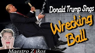 Download Donald Trump Sings Wrecking Ball by Miley Cyrus Video