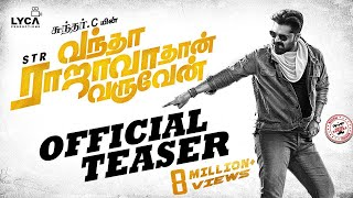 Download Vantha Rajavathaan Varuven - Teaser | STR | Sundar C | Lyca Productions Video