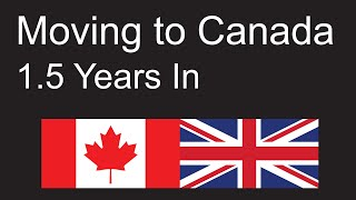 Download Emigrating to Canada from the UK (Summary 1.5 years in) Video