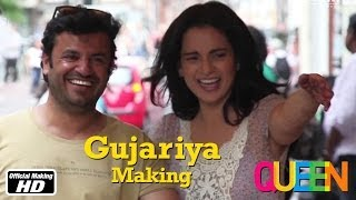 Download Queen | Gujariya | Making | Kangana Ranaut | 7th Mar, 2014 Video