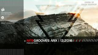 Download :: nitegrooves mix | Deep House, Deep Tech House, Melodic Techno & Progressive House | 13/2018 Video