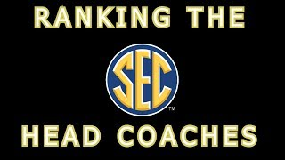 Download RANKING THE SEC HEAD COACHES 2018 Video