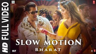 Download Full Video: Slow Motion | Bharat| Salman Khan,Disha Patani| Vishal &Shekhar Feat.Nakash A,Shreya G Video