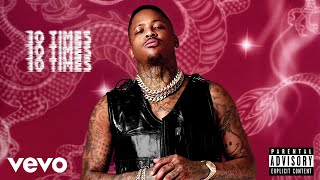 Download YG - 10 Times (Audio) Video