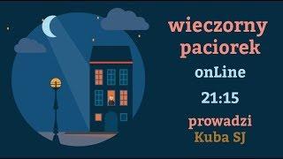 Download Wieczorny Paciorek - Ignacjański Rachunek Sumienia (25.10.2017) - Kuba Niedzielski SJ Video