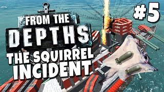 Download From the Depths #5 - The Squirrel Incident Video