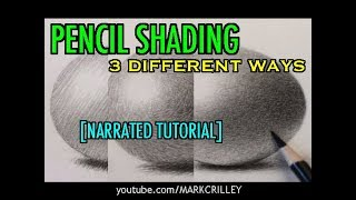 Download Pencil Shading: 3 Different Ways [Narrated Tutorial] Video