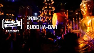 Download OPENING DU BUDDHA-BAR By Made In Marrakech Video