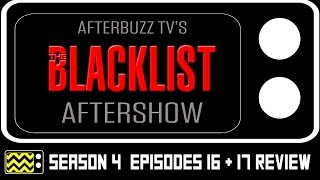 Download The Blacklist Season 4 Episodes 16 & 17 Review & After Show | AfterBuzz TV Video