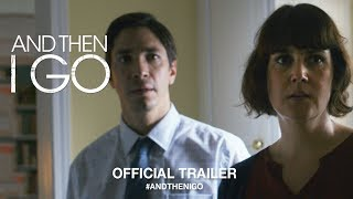 Download And Then I Go (2018) | Official Trailer HD Video