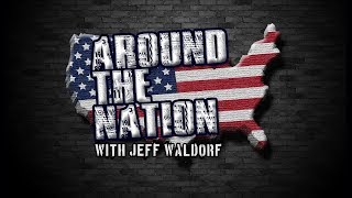 Download Around The Nation with Jeff Waldorf 12.18.17 3-4 PM EST Video