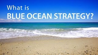 Download What is Blue Ocean Strategy? Video