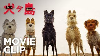 Download ISLE OF DOGS | ″Okay It's Worth It″ Clip | FOX Searchlight Video