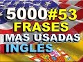 Download FRASES - INGLÉS ESPAÑOL - CON PRONUNCIACIÓN - INGLÉS AMERICANO - Most Common English phrases. #53 Video
