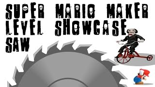 Download Super Mario Maker - Level Showcase - Saw Themed Level - With Narration! Video