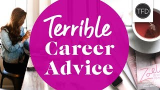 Download 5 Terrible (But Common) Career Tips Video