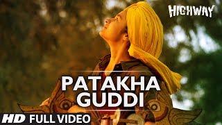 Download Patakha Guddi Highway Full Video Song || A.R Rahman | Alia Bhatt, Randeep Hooda Video