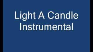Download Light A Candle Instrumental Video