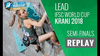 Download IFSC Climbing World Cup - Kranj 2018 - Lead - Semi-Finals Video