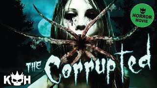 Download The Corrupted | Full Horror Film 2015 Video