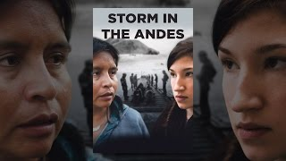 Download Storm in the Andes Video