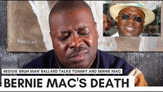 Download Reggie 'Bruh Man' Ballard In Tears: They Worked Bernie Mac To Death (Backstage) Video