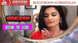 Naamkaran | Behind The Scene | Plan For Vijayadashami | Full