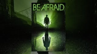 Download Be Afraid Video