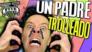 Download UN PADRE SE VUELVE LOCO POR TROLLEO, HIJO TROLL | TROLLEANDO EN GTA V #186 Video
