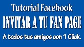 Download Invitar a Todos tus Amigos a tu Fan Page con 1 Solo Click Video