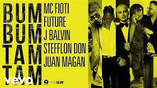 Download Mc Fioti, Future, J Balvin, Stefflon Don, Juan Magan - Bum Bum Tam Tam Video