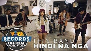 Download Hindi Na Nga - This Band Video