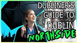 Download Local's Top Things to Do in Dublin | NORTHSIDE | NICOLE O'CONNOR Video