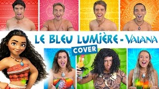 Download Le Bleu Lumière - Vaiana (How Far I'll Go French Cover) - DisCover Video