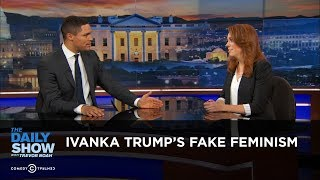 Download Ivanka Trump's Fake Feminism: The Daily Show Video