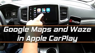 Download Google Maps and Waze on Apple CarPlay featuring ProCLip Video