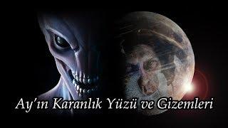Download Ay'ın Karanlık Yüzü ve Gizemleri Video
